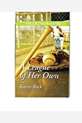 A League of Her Own Paperback