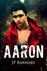 Aaron (A Survivor Story) Kindle Edition
