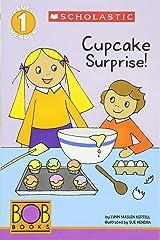Scholastic Reader Level 1 - Bob Books: Cupcake Surprise! Paperback