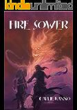 Fire Sower