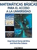 Matemáticas básicas para el acceso a la universidad (Ciencia Y Técnica)