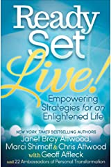 Ready, Set, Live!: Empowering Strategies for an Enlightened Life Kindle Edition