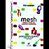 Mesh: Porque o Futuro dos Negócios é Compartilhar