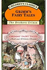 Grimms' Fairy Tales : 200 Tales and 10 Children's Legends Kindle Edition