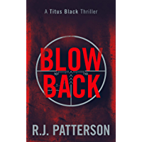 Blowback (Titus Black Thriller series Book 5)