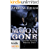 Vampire for Hire: Moon Gone (Kindle Worlds Novella) (Vampire Crimes Special Unit Book 2)