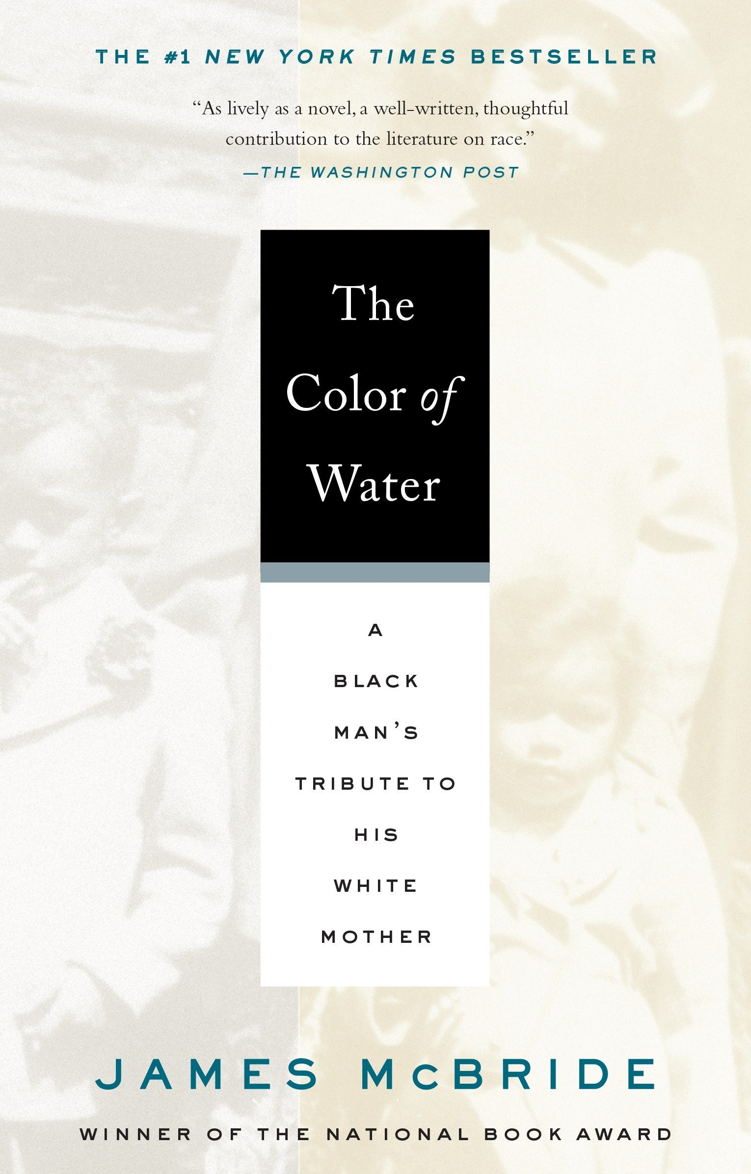 The Color Of Water A Black Mans Tribute To His White Mother James