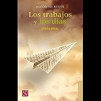 Los trabajos y los días (Letras Mexicanas) (Spanish Edition)