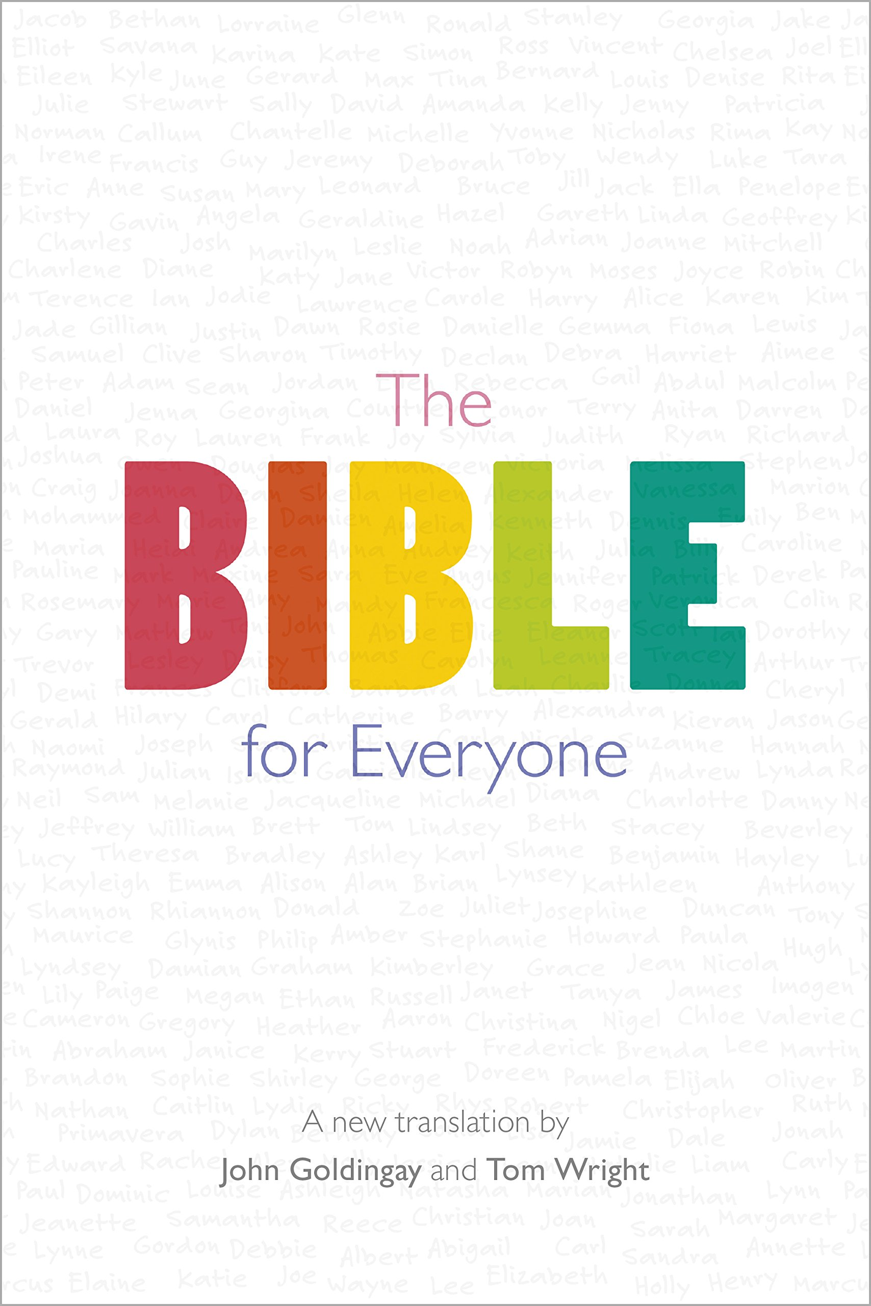 The Bible for Everyone: A New Translation: Amazon co uk: The Revd Dr