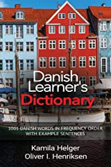 Danish Learner's Dictionary: 1001 Danish Words in Frequency Order with Example Sentences Paperback