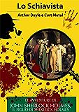 Lo Schiavista: Le Avventure di John Sherlock Holmes, Il Figlio di Sherlock Holmes