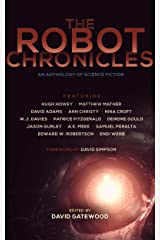 The Robot Chronicles (The Future Chronicles) Kindle Edition