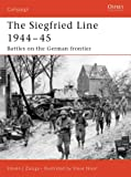 Siegfried Line 1944–45: Battles on the German frontier (Campaign)