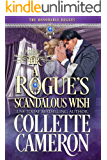 A Rogue's Scandalous Wish: A Historical Regency Romance (The Honorable Rogues Book 3)