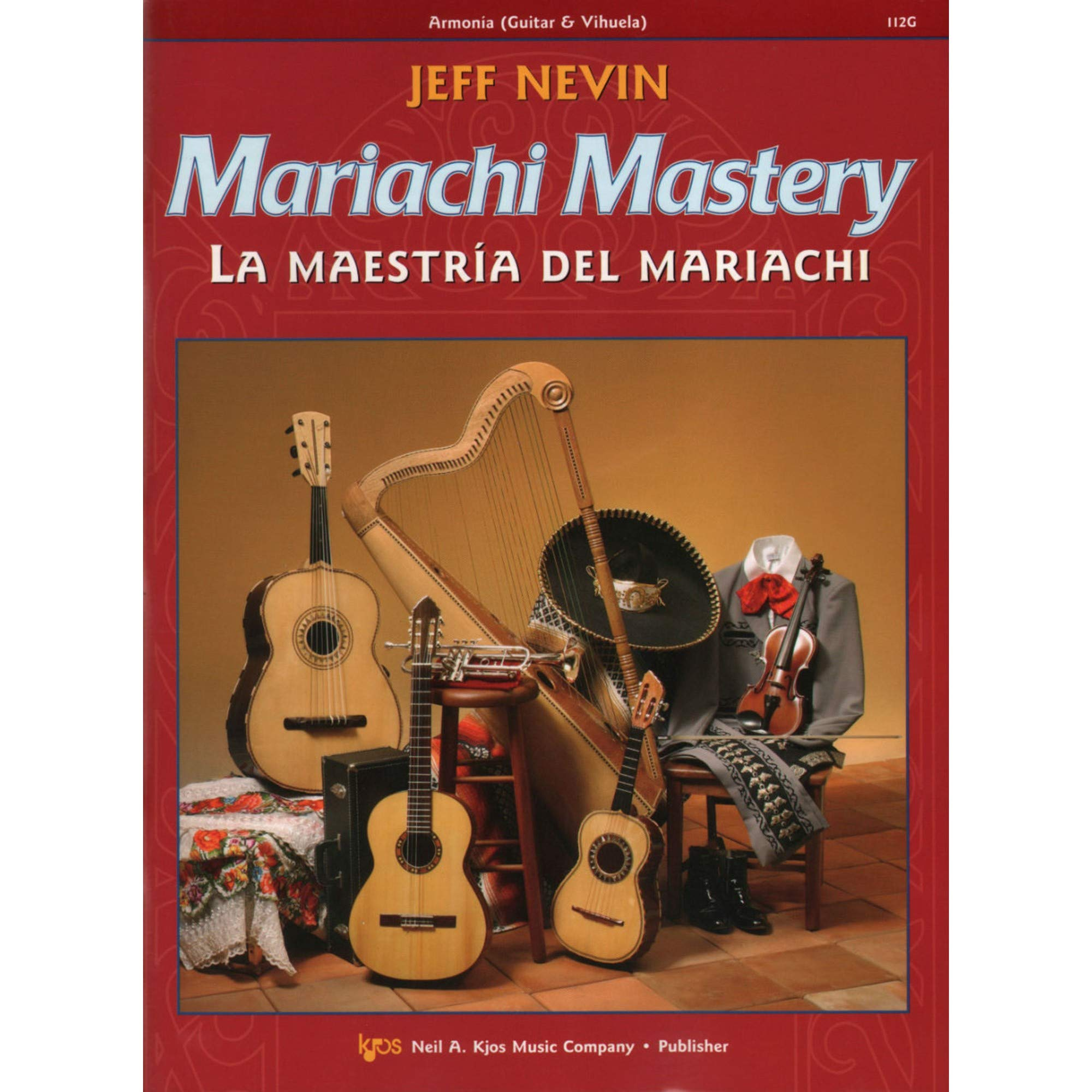 Nevin - Mariachi Mastery, for Guitar. Edited by Sanchez. w CD Sheet music