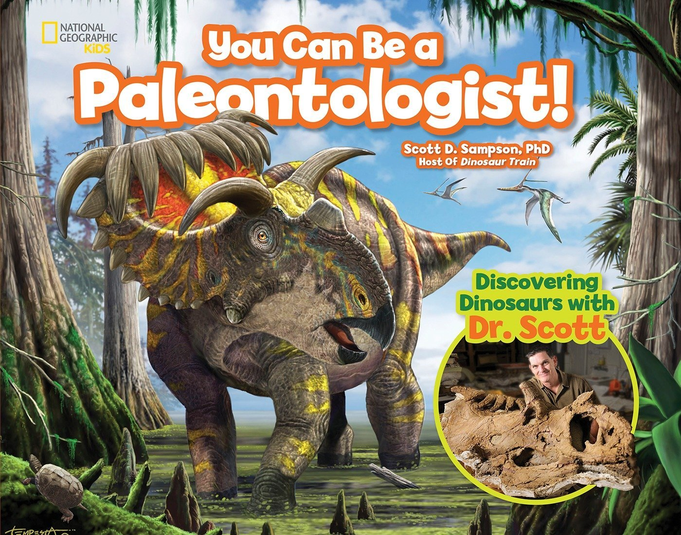 you can be a paleontologist discovering dinosaurs with dr scott