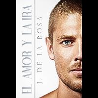 El amor y la ira (Spanish Edition)