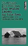 Das wahre Leben im falschen: Geschichten von ostdeutscher Identität (Literarische Publizistik) (German Edition)