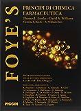 Foye's. Principi di chimica farmaceutica
