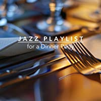Jazz Playlist for a Dinner Party