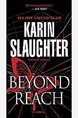 Beyond Reach: A Novel (Grant County Book 6) Kindle Edition