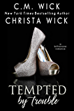 Tempted By Trouble: An Alpha Billionaire & Curvy Girl Romance