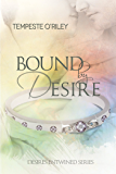 Bound by Desire (Desires Entwined)