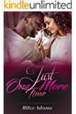 Just One More Time (Falling Like A Johnson Book 3)