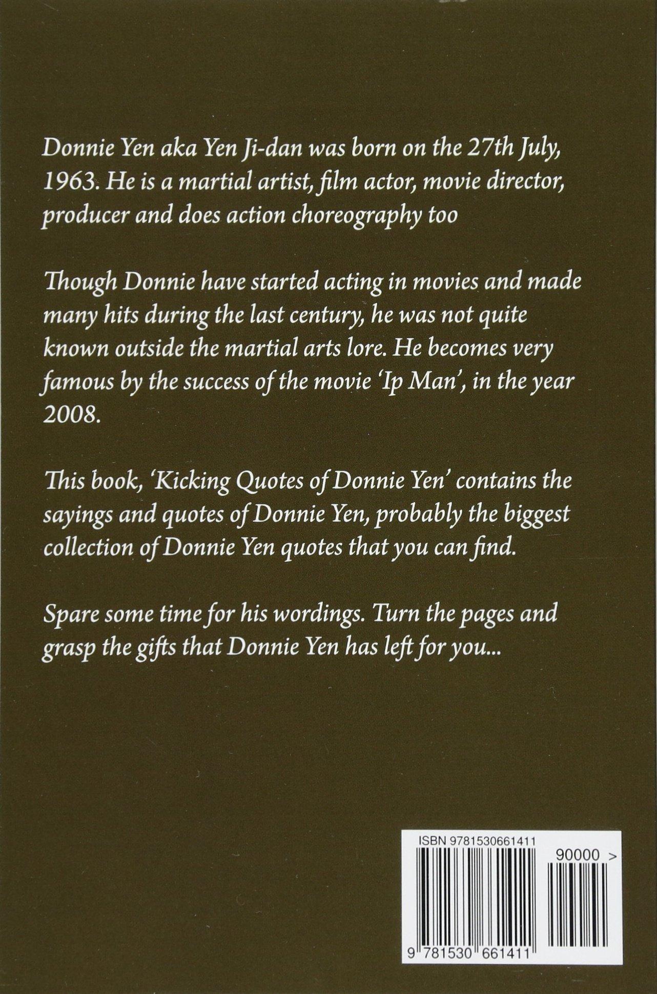 Kicking Quotes Of Donnie Yen Sreechinth C 9781530661411 Amazon