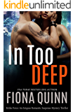 In Too Deep (Strike Force Book 1)