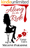 Along For The Ride (Vamp Tales Book 1)