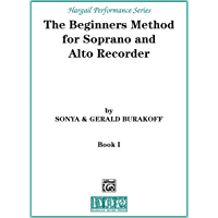 The Beginners Method for Soprano and Alto Recorder, Book 1 (Hargail Performance Series) book cover