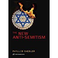 The New Anti-Semitism (English Edition)