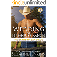 Wedding at Firehouse Ranch (The Saints of San Diego Book 7)