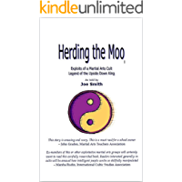 Herding the Moo - Exploits of a Martial Arts Cult