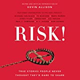 RISK!: True Stories People Never Thought They'd