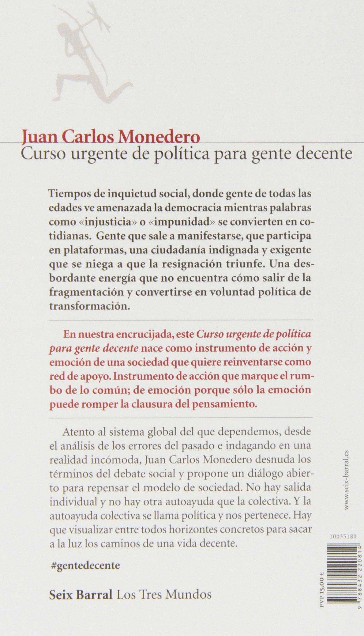 Curso urgente de política para gente decente Los Tres Mundos ...
