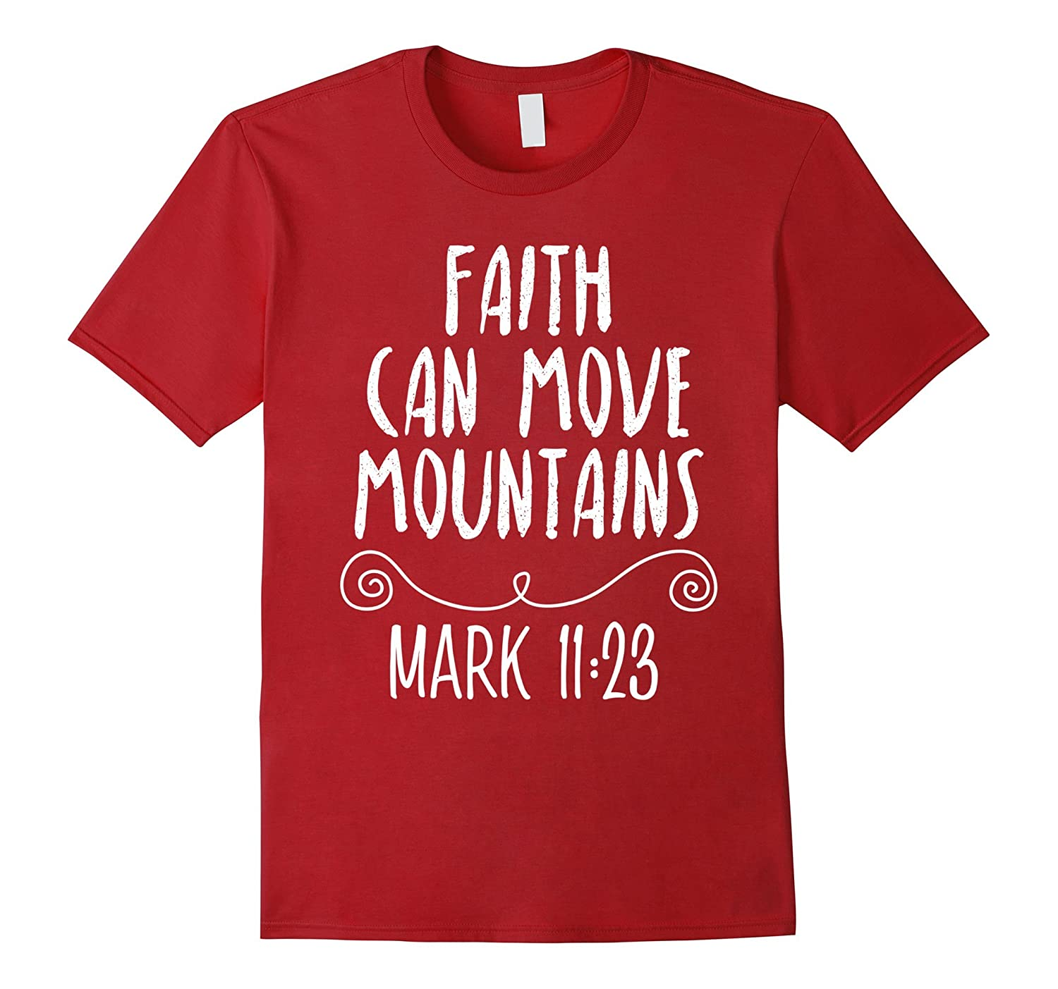 Faith Can Move Mountains Christian Bible Verses T-Shirt-RT