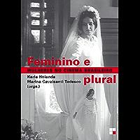 Feminino e plural: Mulheres no cinema brasileiro