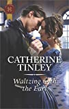 Waltzing with the Earl (Harlequin Historical)