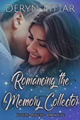 Romancing the Memory Collector: Future Movers - Book Five Kindle Edition