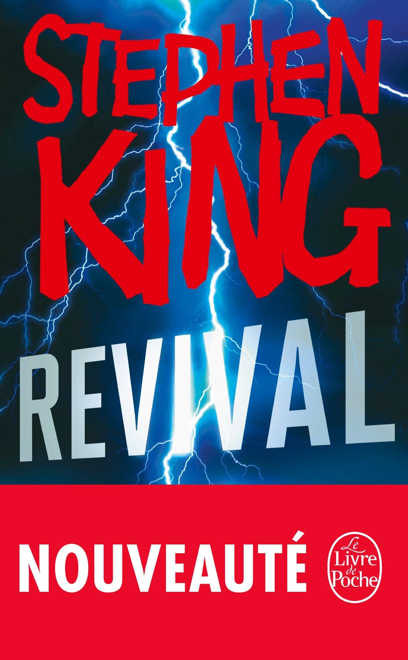 Revival Broché – 1 février 2017 Stephen King Le Livre de Poche 2253083178 Fantastique