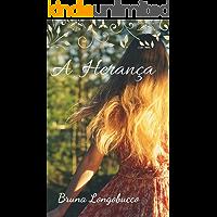 A herança: Romance/drama