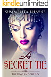 A Secret Tie: The King and the Spy