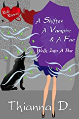A Shifter, A Vampire, and a Fae Walk Into A Bar (Rab Renroc Book 1) Kindle Edition