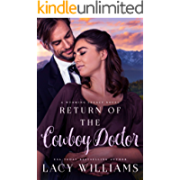 Return of the Cowboy Doctor (Wyoming Legacy Book 3)