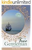 A True Gentleman (Regency Love Book 2)