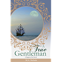 A True Gentleman (Regency Love Book 2) (English Edition)