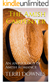 The Amish Carpenter: An anthology of Amish Romance