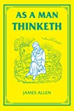 As a Man Thinketh (Tarcher Family Inspirational Library)